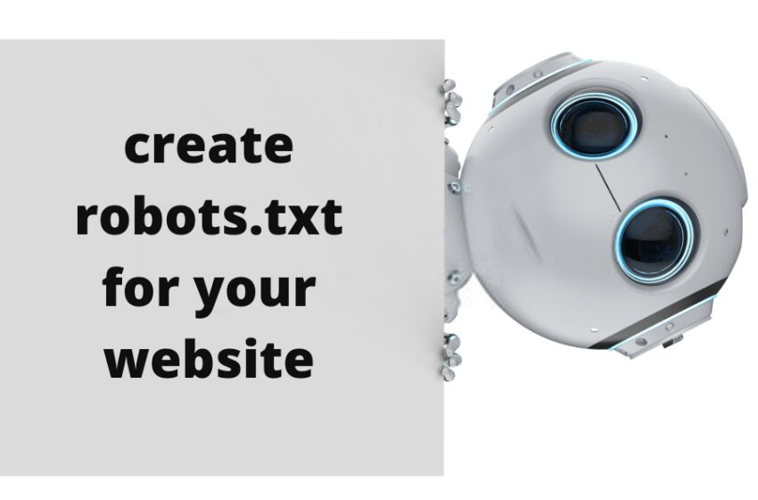Create a perfect robots.txt file for your website