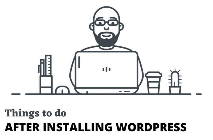 10 Things to Do after every new Installing WordPress