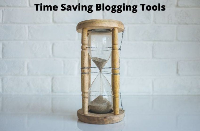 5 Best Blogging Tools to help you work faster